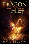 Dragon Thief - Marc Secchia, Joemel Requeza