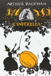 Cinderella (Calla Editions) - C.S. Evans, Arthur Rackham