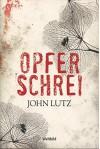 Opferschrei - John Lutz