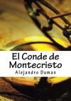 El Conde de Montecristo (Spanish Edition) - Alejandro Dumas, Cirsthian Alvarez