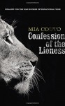 Confession of the Lioness - Mia Couto