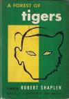 A Forest Of Tigers - Robert Shaplen