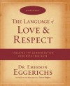 The Language of Love and Respect Workbook: Cracking the Communication Code with Your Mate - Emerson Eggerichs
