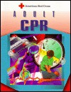 Adult CPR - American National Red Cross, Rick Brady, Kathy Barkey