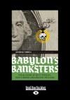 Babylon's Banksters - Joseph P. Farrell