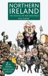 Northern Ireland: The Politics of War and Peace - Paul Dixon