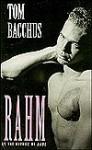 Rahm - Tom Bacchus