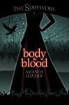 The Survivors: Body & Blood - Amanda Havard