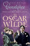 Constance: The Tragic and Scandalous Life of Mrs Oscar Wilde by Franny Moyle (2-Feb-2012) Paperback - Franny Moyle