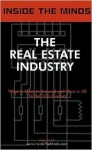 Inside the Minds: The Real Estate Industry: Ceos from Mack-Cali, Amerivest, Crescent Real Estate & More on the Future of the Real Estate Industry and Professions - Aspatore Books, InsideTheMinds.com