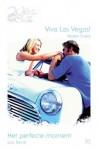 Viva Las Vegas! / Het perfecte moment - Karen Foley, Lori Borrill, Arjanne van Luipen, Annemiek Pince van der Aa
