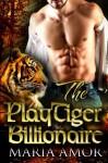 The PlayTiger Billionaire - Maria Amor