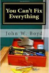 You Can't Fix Everything: A Husband's Perspective On Dealing With Breast Cancer - John Boyd