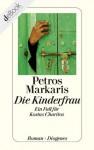 Die Kinderfrau - Petros Markaris