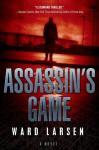 Assassin's Game - Ward Larsen