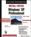 MCSA/MCSE Windows XP Professional Study Guide - Exam 70-270 - Lisa Donald, James Chellis