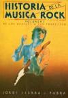 Historia de la Música Rock (Volumen I). De Los Beatles a San Francisco - Jordi Sierra i Fabra