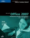 Microsoft Office 2007: Introductory Concepts and Techniques, Windows XP Edition - Gary B. Shelly, Thomas J. Cashman, Misty E. Vermaat