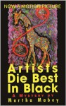 Artists Die Best in Black - Martha Mabey