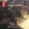 Dawn Chorus: A Sound Portrait of a British Woodland at Sunrise - Ron Kettle, Richard Ranft, The British Library