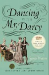 Dancing with Mr. Darcy: Stories Inspired by Jane Austen and Chawton House Library - Sarah Waters, Elizabeth Hopkinson
