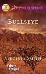 Bullseye (Falsely Accused, #2) - Virginia Smith