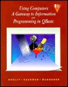 Using Comp: Gateway To Info & Qbasic (Shelly Cashman Series) - Gary B. Shelly, Thomas J. Cashman