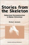 Stories from the Skeleton - Robert Jurmain
