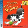 The Best Thing About a Puppy (Giggle Club) - Judy Hindley, Patricia Casey