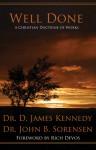 Well Done: A Christian Doctrine of Works - D. James Kennedy, John Sorensen