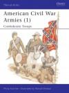 American Civil War Armies (1): Confederate Troops - Philip R.N. Katcher