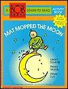 Mat Mopped the Moon - Bobby Lynn Maslen