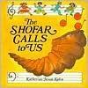 The Shofar Calls to Us - Katherine Janus Kahn, Judye Groner, Madeline Wikler