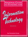 National Guide to Funding for Information Technology - Foundation Center