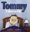 Tommy Fakes the Flu - Kristen Kerns, Casey Barrett