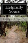Helpfully Yours - Evelyn E. Smith
