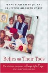 Belles on Their Toes - Frank B. Gilbreth Jr., Ernestine Gilbreth Carey