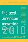 The Best American Magazine Writing 2010 - American Society of Magazine Editors