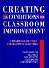 Creating the Conditions for Classroom Improvement: A Handbook of Staff Development Activities - David Hopkins, John Beresford, Mel West, Mel Ainscow, Alma Harris