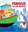 Fergus to the Rescue - J.W. Noble, Peter Townsend