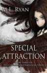 Special Attraction (Coursodon Dimension, #3) - M.L. Ryan