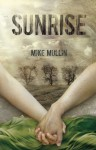 Sunrise (Ashfall Trilogy) - Mike Mullin