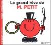 Le Grand Rêve De M. Petit - Roger Hargreaves