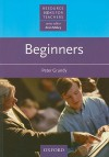 Beginners - Peter Grundy, Alan Maley