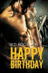 Happy Birthday - B.D. Roca