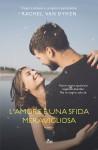 L'amore è una sfida meravigliosa - Rachel Van Dyken