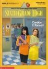 Sixth-Grade High - Candice F. Ransom