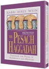 The Pesach Haggadah =[Hagadah Shel Pesaḥ]: Through The Prism Of Experience And History - Berel Wein
