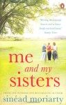 Me and My Sisters (Penguin Ireland) by Moriarty, Sinead (2012) Paperback - Sinead Moriarty