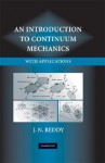 An Introduction to Continuum Mechanics - J.N. Reddy